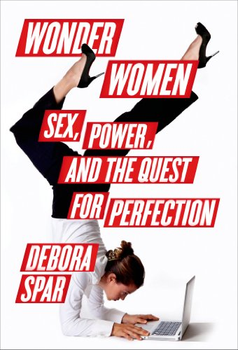 Wonder Women Sex, Power, and the Quest for Perfection N/A edition cover