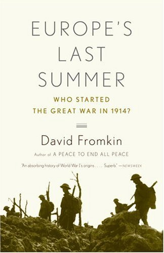 Europe's Last Summer Who Started the Great War in 1914?  2004 edition cover