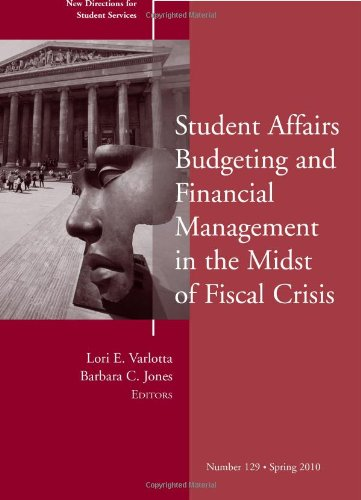 Student Affairs Budgeting and Financial Management in the Midst of Fiscal Crisis   2010 edition cover