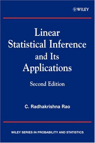 Linear Statistical Inference and Its Applications  2nd 2002 (Revised) edition cover