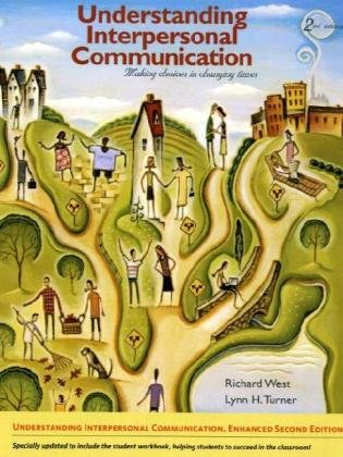 Understanding Interpersonal Communication Making Choices in Changing Times 2nd 2011 edition cover