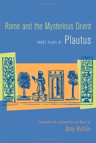 Rome and the Mysterious Orient   2005 9780520242753 Front Cover