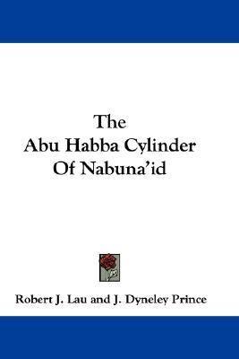 Abu Habba Cylinder of Nabuna'Id  N/A 9780548356753 Front Cover