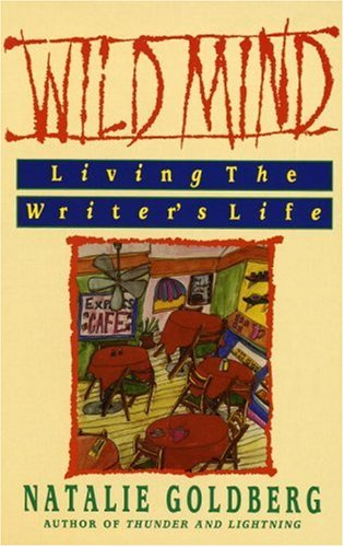 Wild Mind Living the Writer's Life  1990 edition cover