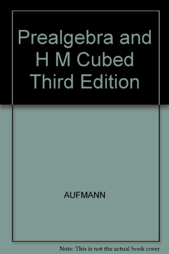 Prealgebra and H M Cubed, Third Edition 3rd 2002 9780618208753 Front Cover