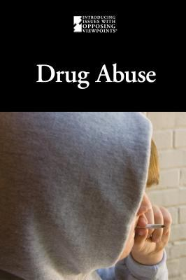 Drug Abuse   2012 9780737756753 Front Cover