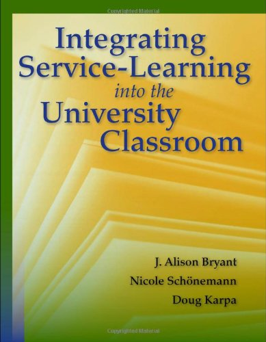 Integrating Service-Learning into the University Classroom   2011 (Revised) 9780763780753 Front Cover