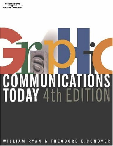 Graphic Communications Today  4th 2004 (Revised) edition cover