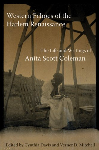 Western Echoes of the Harlem Renaissance The Life and Writings of Anita Scott Coleman  2008 edition cover