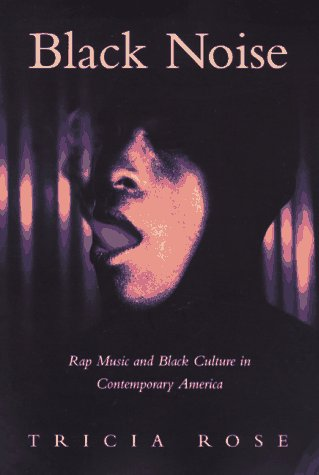 Black Noise Rap Music and Black Culture in Contemporary America N/A edition cover