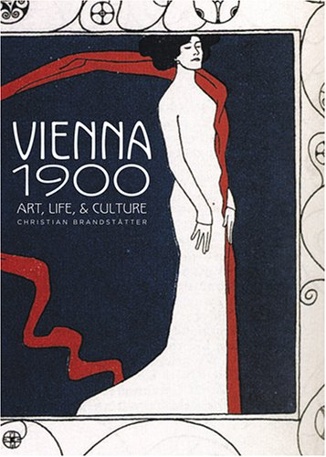 Vienna 1900 Art, Life and Culture  2006 edition cover