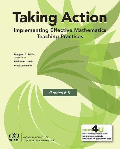 Taking Action: Implementing Effective Mathematics Teaching Practices in Grades 6-8   2017 9780873539753 Front Cover