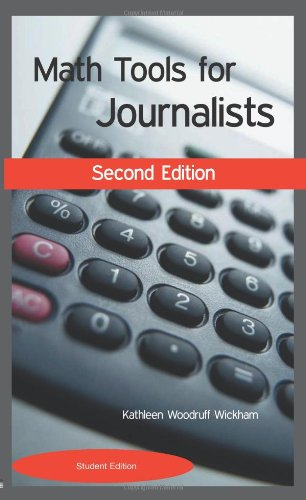 Math Tools for Journalists  2nd 2003 (Student Manual, Study Guide, etc.) edition cover