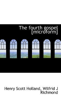 Fourth Gospel [Microform] N/A 9781113588753 Front Cover
