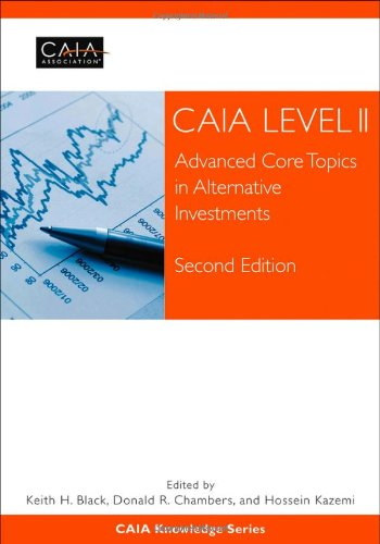 CAIA Level II Advanced Core Topics in Alternative Investments 2nd 2012 9781118369753 Front Cover