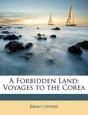Forbidden Land Voyages to the Corea N/A edition cover