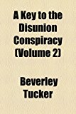 Key to the Disunion Conspiracy  N/A edition cover