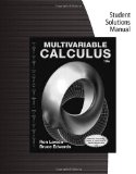 Student Solutions Manual for Larson/Edwards's Multivariable Calculus, 10th  10th 2014 edition cover