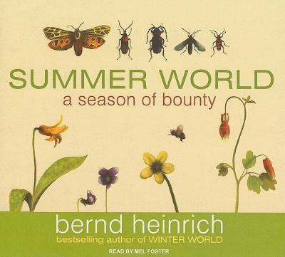 Summer World: A Season of Bounty, Library Edition  2009 9781400141753 Front Cover