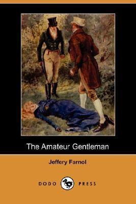 Amateur Gentleman  N/A 9781406516753 Front Cover