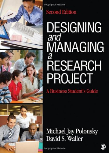 Designing and Managing a Research Project A Business Student's Guide 2nd 2011 edition cover