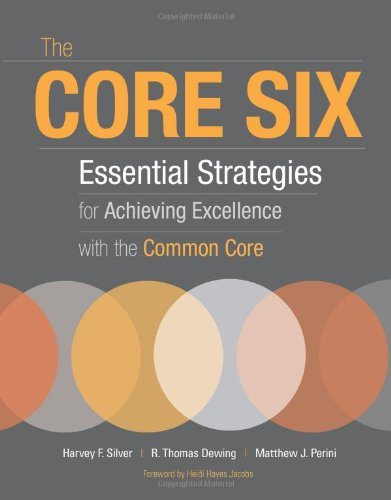 Core Six Essential Strategies for Achieving Excellence with the Common Core  2012 edition cover