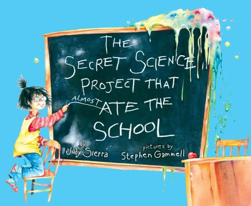 Secret Science Project That Almost Ate the School   2006 edition cover