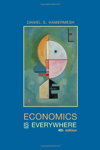 Economics Is Everywhere  4th 2012 9781429287753 Front Cover
