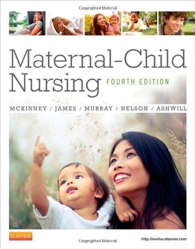 Maternal-Child Nursing  4th 2013 9781437727753 Front Cover