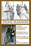 Stone Masonry Stone Restoration Handbook N/A 9781490960753 Front Cover