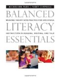 Balanced Literacy Essentials Weaving Theory into Practice for Successful Instruction in Reading, Writing, and Talk  2012 edition cover