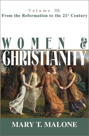 Women and Christianity From the Reformation to the 21st Century N/A edition cover