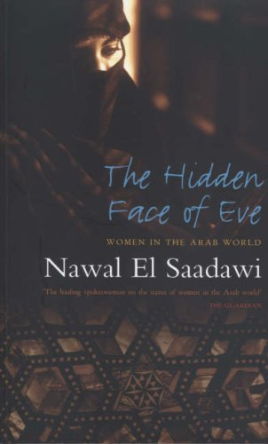 Hidden Face of Eve Women in the Arab World 2nd 2007 (Revised) edition cover