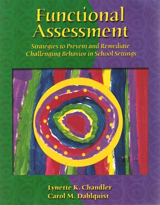 Functional Assessment Strategies to Prevent and Remediate Challenging Behavior in School Settings  2002 edition cover