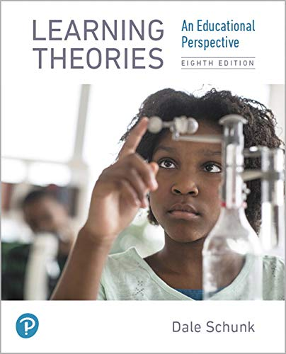Learning Theories: An Educational Perspective  2019 9780134893754 Front Cover