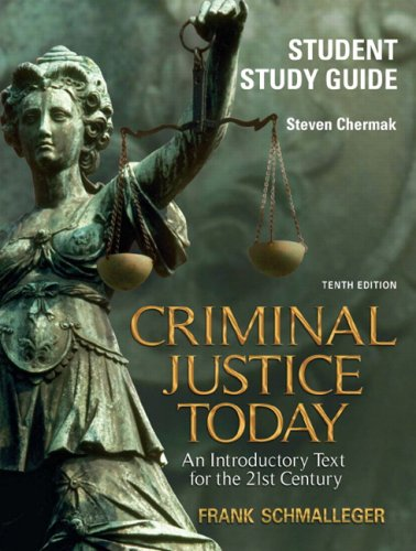 Criminal Justice Today  10th 2009 (Student Manual, Study Guide, etc.) 9780135135754 Front Cover