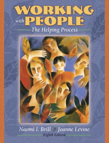 Working with People The Helping Process (with MyHelpingLab) 8th 2005 (Revised) edition cover