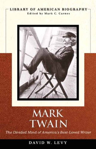 Mark Twain The Divided Mind of America's Best-Loved Writer  2011 edition cover