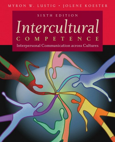 Intercultural Competence Interpersonal Communication Across Cultures 6th 2010 edition cover