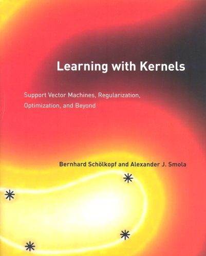 Learning with Kernels Support Vector Machines, Regularization, Optimization, and Beyond  2002 edition cover