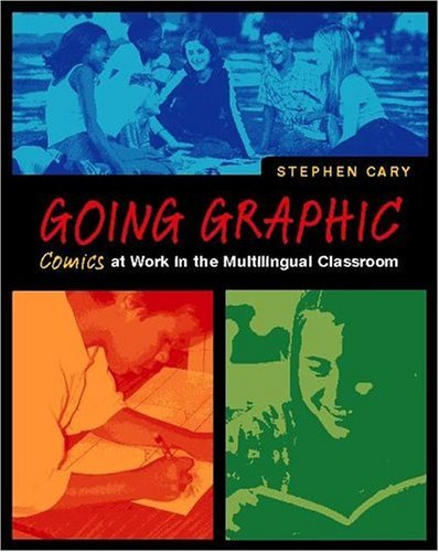 Going Graphic Comics at Work in the Multilingual Classroom  2003 edition cover