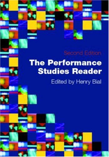 Performance Studies Reader  2nd 2007 (Revised) edition cover