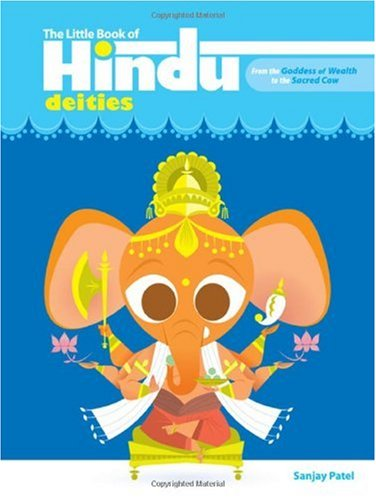 Little Book of Hindu Deities From the Goddess of Wealth to the Sacred Cow  2006 edition cover