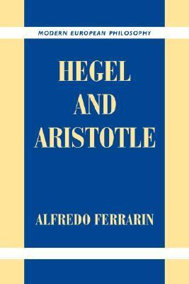 Hegel and Aristotle   2007 9780521037754 Front Cover