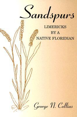 Sandspurs Limericks by a Native Floridian N/A 9780533157754 Front Cover