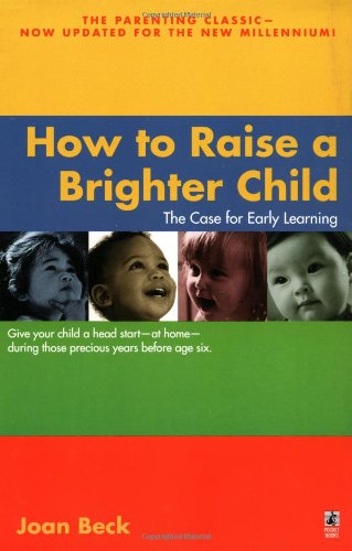 How to Raise a Brighter Child   1999 (Revised) 9780671035754 Front Cover