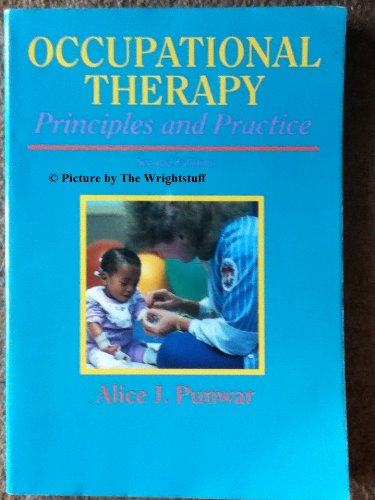 Occupational Therapy : Principles and Practice 2nd 1994 9780683069754 Front Cover