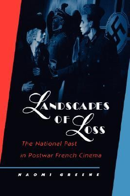 Landscapes of Loss The National Past in Postwar French Cinema  1999 edition cover