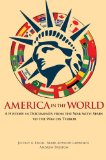 America in the World A History in Documents from the War with Spain to the War on Terror  2014 edition cover