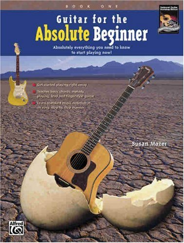 Guitar for the Absolute Beginner Absolutely Everything You Need to Know to Start Playing Now!  1997 edition cover